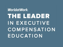 WorldatWork Leader in Executive Executive Compentation